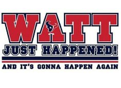 402cd0c8fee91b JJ Watt T-shirt if I were a Texans fan I would want this shirt.he is the  bomb.