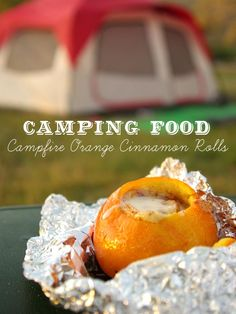 Why didn't I think of this? Orange Rolls over the campfire...totally trying this one!!