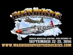 Warbirds Over the Rockies on September 22-25, 2016
