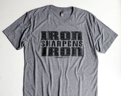 Iron Sharpens Iron Christian T Shirts for Mens by GaffrenGraphics