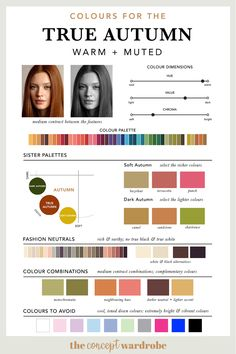 If you have just discovered that you are a True Autumn in the seasonal colour analysis, find out which colours look best on you. Soft Autumn Deep, Dark Autumn, Deep Autumn Color Palette, Colour Pallette, Autumn Colours, Muted Colors, Light Colors, Seasonal Color Analysis, Colors For Skin Tone