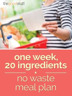 Say goodbye to food waste with this eco-friendly menu plan.