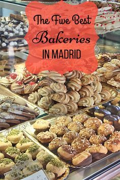 Looking for the best pastries and home baked breads in Madrid? Check out our list of the 5 best bakeries in Madrid, offering everything from cakes to pies!
