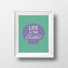 """Disney quote prints """"Life is the Bubbles"""" Mermaid Art Print Poster, quote from Disney The Little Mermaid, Disney fan art decor Little Mermaid Nursery, Little Mermaid Quotes, The Little Mermaid, Bubble Wall, Art Prints Quotes, It's Your Birthday, Mermaid Art, Disney Quotes, Disney Fan Art"""