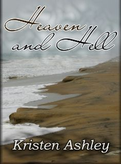 Heaven and Hell (Heaven and Hell #1) by Kristen Ashley