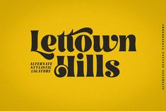 Lettown Hills by senzana on @creativemarket Stylish Fonts, Wedding Fonts, Cursive Fonts, Typography, Lettering, Personal Branding, Retro Fashion, Logos, Classy Fonts