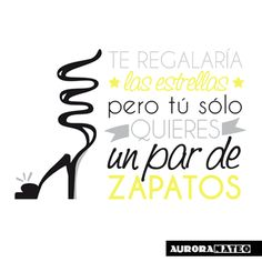 Quotes Gifts De Y Frases Mejores Imágenes Quote 30 Zapatos Fashion qYvpx0w