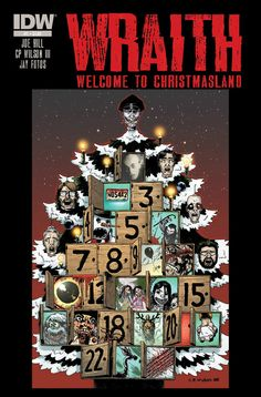Wraith: Welcome to Christmasland Joe Hill Books, Christmas Horror Movies, Snow Monster, Nos4a2, Book Writer, Horror Comics, Winter Wonder, Book Cover Art, Nightmare Before Christmas