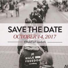 Save the Date, October 14, 2017.... for the next A21 Walk For Freedom #walkforfreedom #walkforfreedom2016 #walkforfreedomsyracuse