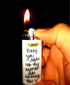 haha I should buy Erik a white lighter and write these lyrics on it!