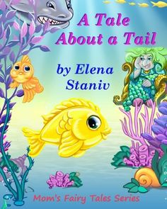 A Tale About a Tail Bedtime anytime story about selfesteem friendship loyalty and what really matters in life Childrens picture book for ages 39 Moms Fairy Tales Series Volume 1 -- ** AMAZON BEST BUY **