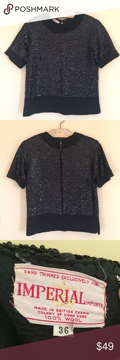 """Vtg Imperial Imports Top Sequins Beaded Sz 36 Vintage Imperial Imports Top Shirt Black Sequins Beaded Size 36 100% Wool   Hand trimmed  Made in British Crown Colony of Hong Kong  Full zipper back  Beautiful vintage condition.  Please see pictures for best description of condition.  Perfect for holiday parties.  Approximate measurements:  Chest - 36""""  Shoulder to shoulder - 15""""  Shoulder to bottom hem - 20""""  Sleeve - 8""""  Waist - 18"""" Imperial Imports Tops"""