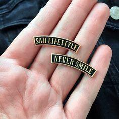 Image of 'Sad Lifestyle' & 'Never Smile' Hard Enamel Pins