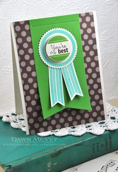You're The Best Card by Dawn McVey for Papertrey Ink (July 2013)