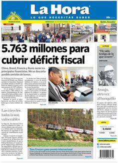 Hoy en portada: 5.763 millones para cubrir el déficit fiscal. Las cárceles todavía son vulnerables. Fidel Araujo otra vez al banquillo.