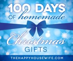 Homemade Christmas Gifts | The Happy Housewife