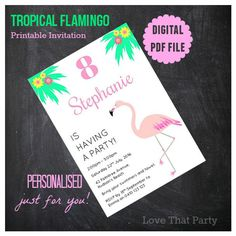 TROPICAL FLAMINGO INVITATION, Printable, Personalized, Flamingo Party, Tropical Invitations, Palm Tree, Flamingo Birthday, Pink, Diy Print by LoveThatPartyInvites on Etsy