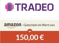 Gratis: Amazon-Gutschein über 150 Euro für Tradeo-Neukunden https://www.discountfan.de/artikel/c_gratis-angebot/gratis-amazon-gutschein-ueber-150-euro-fuer-tradeo-neukunden.php Social Trading ist in aller Munde – nun wird der Einstieg in diese interessante und gleichermaßen riskante Börsenwelt mit einem Amazon-Gutschein über 150 Euro versüßt. Discountfan.de zeigt auf, für wen sich die Aktion lohnt – und wer lieber die Finger davon lassen sollte. Gratis: