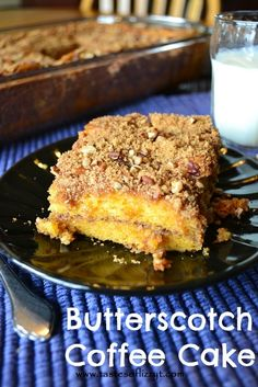 Butterscotch Coffee Cake. Starts with a cake mix and a pudding mix. Add some streusel and you have yourself one amazing coffee cake!