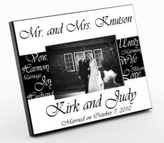 Mr. & Mrs. Wedding Frame ( Photo ) Personalized Gift Designs http://www.amazon.com/dp/B004FHCKC0/ref=cm_sw_r_pi_dp_otUgvb1FEHFEN