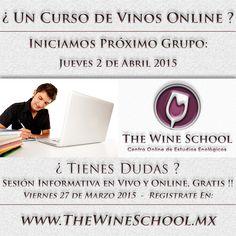 ¿ Un Curso de Vinos Online ?  Próximo Grupo Inicia - Jueves 2 de Abril '15  ¿Necesitas mas información?  Sesión Informativa en Vivo y Online este Viernes 27 de Marzo '15 - 18:00 hrs (Hora de la Cd. de Mexico GMT-6)  Registrate para tomar la Sesión Informativa: http://www.thewineschool.mx/sesion-informativa/  Inscribe al Curso que Comienza el 2 de Abril '15 http://www.thewineschool.mx/inscribete/