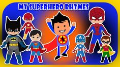 My Superhero Rhymes  Nursery Kids Rhymes Channel ID BTW,I am Leon from China,and I will be a resident one here.Need anything Such as 50 sets kids superhero capes and masks,go to http://www.aliexpress.com/item/1-Cape-1-Mask-kids-superhero-capes-Halloween-black-super-hero-cape-Superman-Spiderman-for/32369092054.html