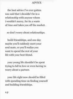 LOVE! I have never read this before, but this was advice I was given early on, and I took it. Of course, at 21 I began dating my now-husband... but I wouldn't have it any other way :)