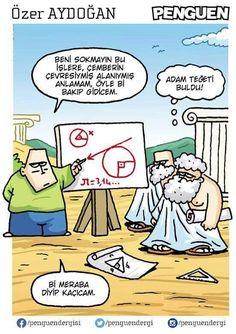 charming life pattern: karikatür - özer aydoğan - penguen - adam teğeti b... Mathematics Geometry, Thing 1, Peanuts Comics, Funny Pictures, Funny Quotes, Cartoon, Humor, Anime, Caricatures