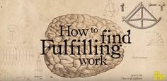 How to find fulfilling work by the School of Life starts with a bit of background on why so many of us are currently searching for more purpose at work. It gives six useful ideas to take on this jo…