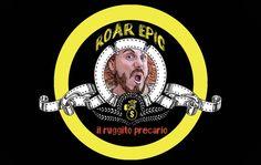 """«Roar Epic» è il titolo di una web series che intende raccontare, in maniera comica, l'attuale tema del precariato. I due termini inglesi (""""ruggito"""" """"epico"""") sono, infatti, l'anagramma della parola italiana """"precario""""."""