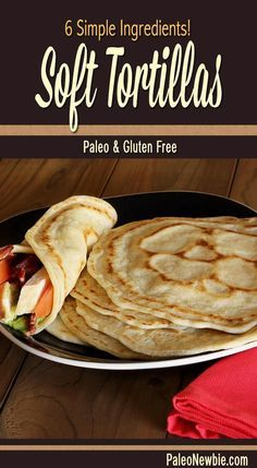 Paleo & Gluten-Free Tortillas Perfect for healthy wraps, soft tacos, burritos, enchiladas, fajitas – and much more! Easy recipe…ready in minutes. Mexican Food Recipes, Whole Food Recipes, Cooking Recipes, Ethnic Recipes, Easy Paleo Dinner Recipes, Paleo Appetizers, Paleo Ideas, Good Healthy Recipes, Lunch Recipes