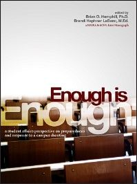 Enough Is Enough: A Student Affairs Perspective on Preparedness and Response to a Campus Shooting | ACPA Books and Media
