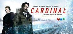 Cardinal, une série de CTV, avec Billy Campbell, Karine Vanasse. Le détective Cardinal et Lise Delorme, enquête sur le meurtre d'une jeune fille de 13 ans.