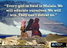 Malala Yousafzai has inspired the world and has become a symbol of the girls of Pakistan's Swat Valley and the millions of girls all over the world who do not have access to education. Let's amplify the voices of these brave girls who deserve access to education and an opportunity to reach their full potential.