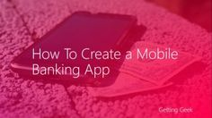 How to Create a Mobile Banking App?
