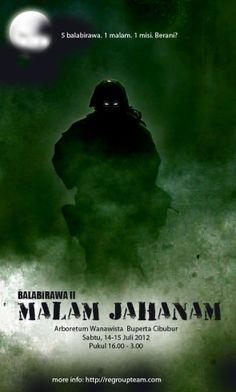 BALABiRAWA II - MALAM JAHANAM    14 - 15 Juli 2012  Tempat  ARBORETUM WANAWISATA  BUPERTA - CIBUBUR  pukul: 16.00 - Subuh