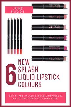 Customer Kudos available through June Buy three Splash Liquid Lipsticks & get a FREE Lip Liner