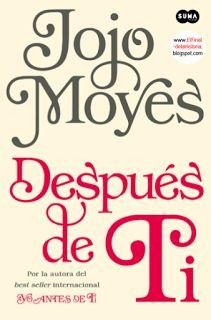 Adicción literaria: Reseña Después de ti de Jojo Moyes