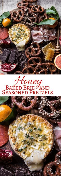 Honey Baked Brie and Seasoned Pretzels | halfbakedharvest.com @hbharvest