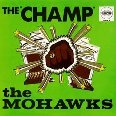 Mohawks, The - The Champ (Vinyl, LP, Album) at Discogs