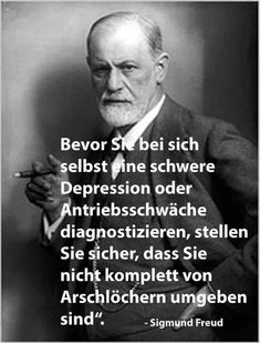swag with freud - lang - Humor Sigmund Freud, Motivation Statement, Wisdom Quotes, Life Quotes, Nicola Tesla, True Words, Proverbs, Slogan, Life Lessons