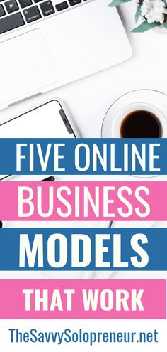 5 Online Business Models You Might Want to Consider - The Savvy Solopreneur Home Based Business, Business Tips, Online Business, Make Money Online, How To Make Money, Virtual Assistant Services, Making Ideas, Online Marketing, Inspirational Quotes