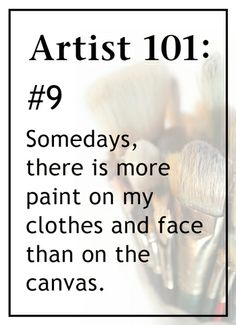 The Truth about Artists 101, rule #9
