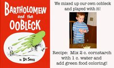 Lots of Dr. Seuss Activities, including an oobleck recipe. Teaching Character, Character Education, Science Lessons, Teaching Science, Teaching Resources, Literacy Activities, Toddler Activities, Oobleck Recipe, Bartholomew And The Oobleck