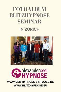 Fotos Blitzhypnose Seminar mit Alexander Seel in Zürich Blitz, Videos, Pictures, Photograph Album, Learning, Video Clip