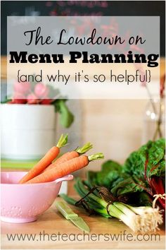 THE LOWDOWN ON MENU-PLANNING {AND WHY IT'S SO HELPFUL}. Not familiar with menu-planning and don't know where to start? Check this out for some ideas on how to get going and my top 2 reasons why it's so helpful.