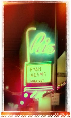 I fall in and out of love with Ryan Adams. But I always come back.