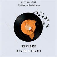 Disco Eterno (Homenaje a Soda Stereo) - Single por Rivière