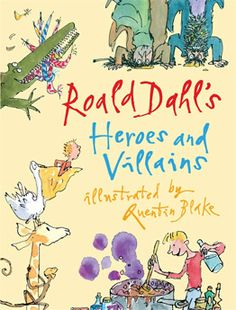 Roald Dahl's Heroes and Villains | State Library of Queensland Shop