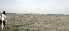 Walk away now.